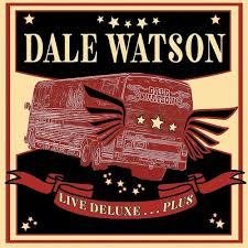 Dale Watson - Live Deluxe......Plus (2-cd 46 tracks)