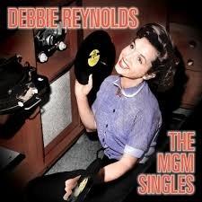 Debbie Reynolds - The MGM Singles