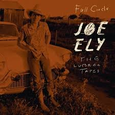 Joe Ely - The Lubbock Tapes