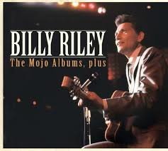 Billy Riley - The Mojo albums Plus
