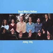 Dead Men's Hollow - Two-Timin'