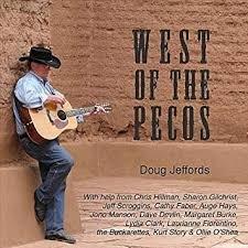 Doug Jeffords - West Of the Pecos
