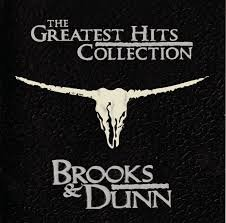 Brooks & Dunn - The Greatest Collection