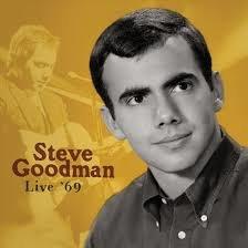 Steve Goodman - Live '69