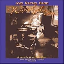 Joel Rafael Band - Woody Boye