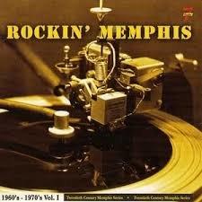 Various - Rockin' Memphis 1960's - 1970's  Vol.1