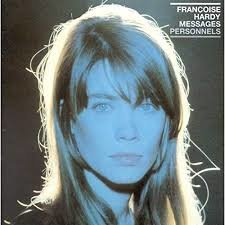 Francoise Hardy - Messages Personnels / Les Raretés