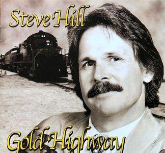 Steve Hill - Gold Highway