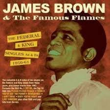 James Brown & the Famous Flames - Federal King Singles  2-cd
