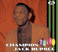 Champion Jack Dupree - Rocks
