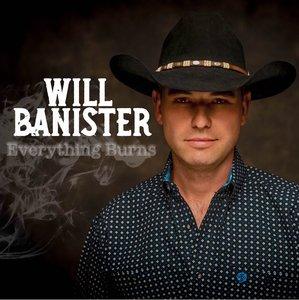 Will Banister - Everything Burns