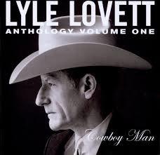 Lyle Lovett - Anthology Vol.1