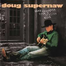 Doug Supernaw - Deep Thoughts From A Shallow Mind