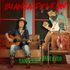 Bianca DeLeon - Dangerous Endeavor
