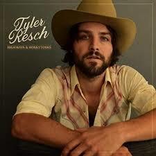 Tyler Resch - Highways & Honky Tonks