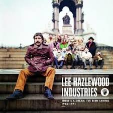 Lee Hazlewood - There's A Dream I've Been Saving 1966-1971