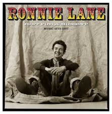 Ronnie Lane - Just For A Moment 1973-1997
