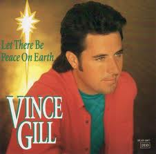 Vince Gill - Peace On Earth (Christmas)