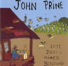 John Prine - Lost Dogs & Mix Blessings