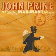 John Prine - The Singing Mailman Delivers