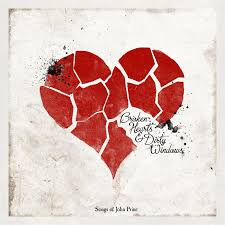 John Prine = Tribute - Broken Hearts & Dirty Windows