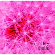 Becky Schegel - Dandelion