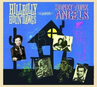 Various - Hillbilly Houn'dawgs and Honky Tonk Angels