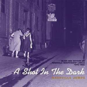 Various - A Shot In The Dark; Nashville Jumps (8-cd box set)
