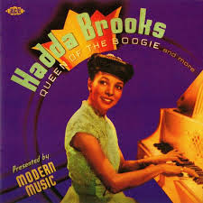 Hadda Brooks - Queen Of The Boogie
