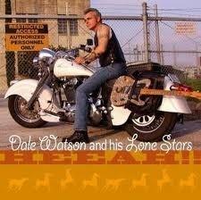 Dale Watson & His Lone Stars - Heeah!!
