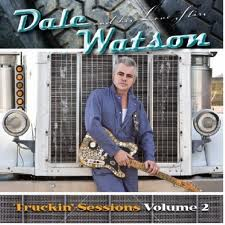 Dale Watson & His Lone Stars - The Truckin' Sessions Vol.2