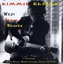 Kimmie Rhodes - West Texas Heaven