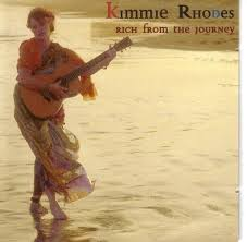 Kimmie Rhodes - Rich From The Journey