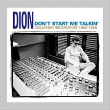 Dion - Don't Start Me Talking (Columbia Recordings 1962-1965)
