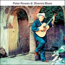 Peter Rowan - Dharma Blues