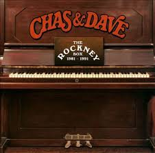 Chas & Dave - The Rockney Box 1981-1991