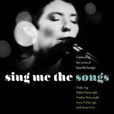 Kate & Anna McGarrigle = Tribute - Sing Me The Songs (2-cd)