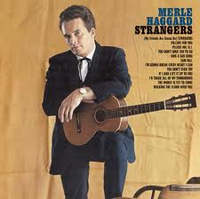 Merle Haggard - Strangers / Swinging Doors
