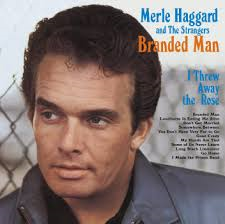 Merle Haggard - I'm A Lonesome Fugitive / Branded Man