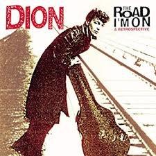 Dion - The Road I'm On (A Retrospective 2-cd met 9 unissued en 2 nieuwe songs)