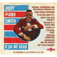 Huey Piano Smith - It do Me Good   (the Banashak & Sansu Sessions 1966-1978)   2-cd