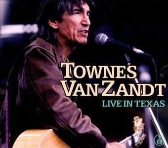 Townes Van Zandt - Live In Texas
