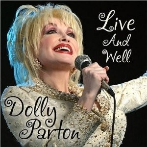 Dolly Parton - Live And Well (2-cd)