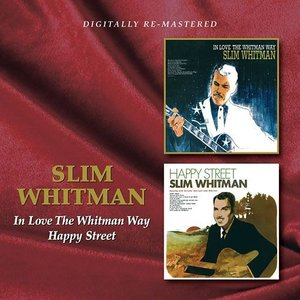 Slim Whitman - In Love The Whitman Way / Happy Street