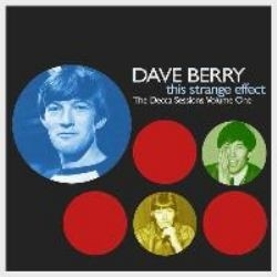 Dave Berry - This Strange Effect (The Decca Sessions 1963-1966) 2-cd