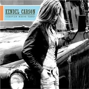 Kendel Carson - Rearview Mirror Tears
