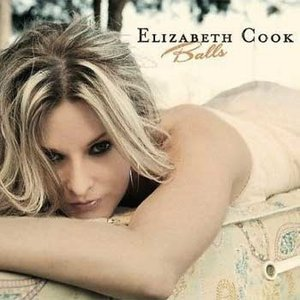 Elizabeth Cook - Balls