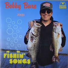 Bobby Bare - Sings Fishin' Songs