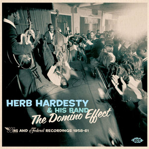 Herb Hardesty & His Band - The Domino Effect