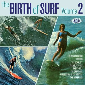 Various - The Birth Of Surf Vol. 2